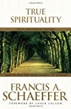 True Spirituality (0842373519) by Schaeffer, Francis A.