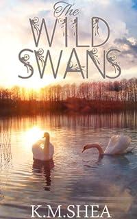 (FREE on 3/5) The Wild Swans by K. M. Shea - http://eBooksHabit.com