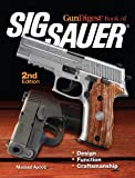 The Gun Digest Book of SIG-Sauer