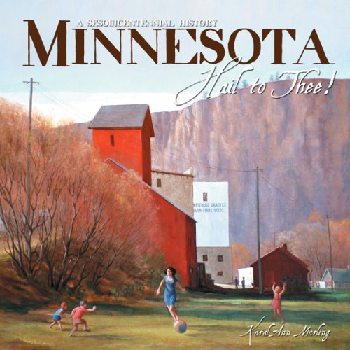 minnesota-hail-to-thee-a-sesquicentennial-history