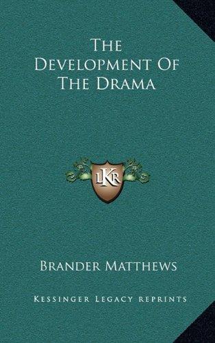 The Development of the Drama
