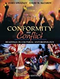 img - for Conformity and Conflict (2006 12th Edition) (Readings in Cultural Anthropology, Text Only) book / textbook / text book