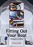 img - for Fitting Out Your Boat: Fibreglass or Wood by Michael Naujok (2004-03-31) book / textbook / text book