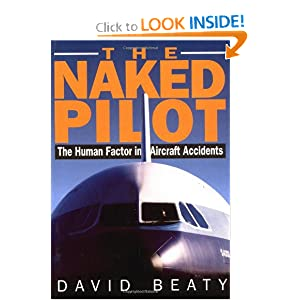 The Naked Pilot: The Human Factor in Aircraft Accide by