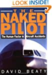 The Naked Pilot: The Human Factor in...