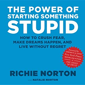 The Power of Starting Something Stupid Audiobook