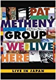We Live Here - Live In Japan [DVD] (NTSC All Region)