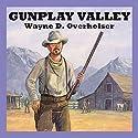 Gunplay Valley Audiobook by Wayne D. Overholser Narrated by Jeff Harding