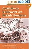 Confederate Settlements in British Honduras