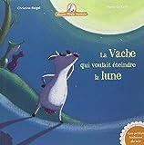 Mamie poule raconte, Tome 1 : La vache qui voulait éteindre la lune