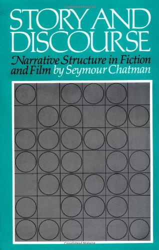 Story and Discourse: Narrative Structure in Fiction and Film