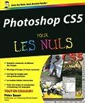 Photoshop CS5 Pour les Nuls