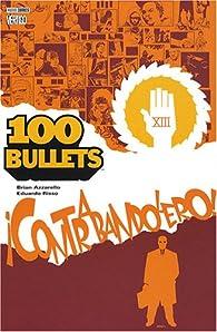100 Bullets, Tome 6 : Contrabandolero ! (Panini) par Brian Azzarello