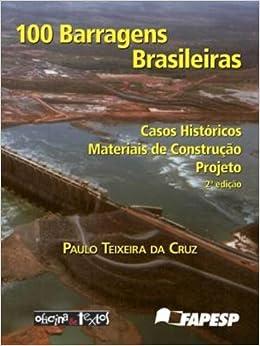 100 barragens brasileiras: Casos historicos, materiais de