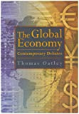 The Global Economy: Contemporary Debates (0321243773) by Thomas Oatley