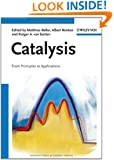 Catalysis: From Principles to Applications
