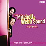 That Mitchell and Webb Sound: Series 5: The BBC Radio 4 comedy sketch show