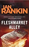 Image of Fleshmarket Alley: An Inspector Rebus Novel (Inspector Rebus Mysteries)