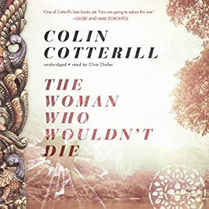 The Woman Who Wouldn't Die: The Dr. Siri Investigations, Book 9 | [Colin Cotterill]