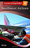 img - for Southwest Airlines (Corporations That Changed the World) book / textbook / text book