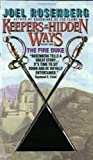 The Fire Duke: Keepers of the Hidden Ways Book One (0380722070) by Rosenberg, Joel