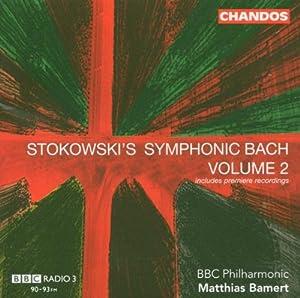 Stokowskis Sinfonischer Bach Vol.2