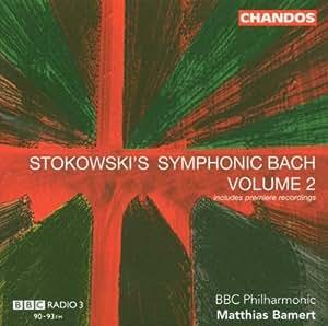 Stokowski Symphonic Bach 2