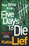 Five Days to Die