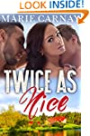 Twice as Nice: BBW Menage Romance (Mi...