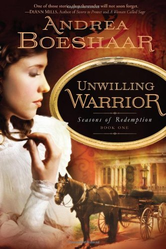 Image of Unwilling Warrior (Seasons of Redemption, Book 1)