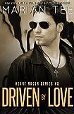 Driven By Love: Heart Racer College Biker Romance Series