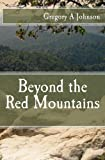 img - for Beyond the Red Mountains book / textbook / text book