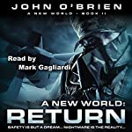 RETURN: A New World: Book 2 | John O'Brien