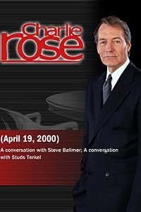 Charlie Rose with Steve Ballmer; Studs Terkel (April 19, 2000)