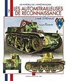 echange, troc VAUVILLIER François - Les matériel de l'armée française : Les automitrailleuse de reconnaissance : AMR 35 (2)