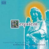Requiem - Classical Music for Reflection & Meditation Various Artists
