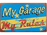 Man Cave My Garage My Rules Humor Metal Wall Sign
