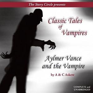 Aylmer Vance and the Vampire Audiobook