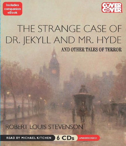 The Strange Case of Dr. Jekyll and Mr. Hyde, and Other Tales of Terror