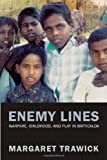 Enemy Lines: Warfare, Childhood, and Play in Batticaloa