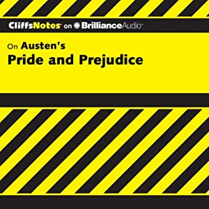 Pride and Prejudice: CliffsNotes | [Marie Kalil, M.A.]