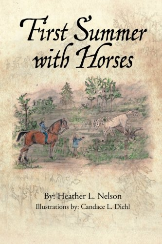 Book: First Summer with Horses by Heather L. Nelson