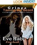 GRINGA: Taming the Beast (A contempor...