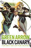 img - for Green Arrow/Black Canary: For Better or Worse book / textbook / text book