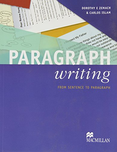 Paragraph Writing: From Sentence to Paragraph