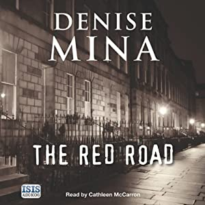 The Red Road | [Denise Mina]