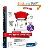 Modernes Webdesign: Gestaltungsprinzipien, Webstandards, Praxis (Galileo Design)