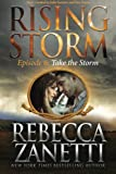 Take the Storm: Episode 6 (Rising Storm) (Volume 6)