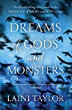Dreams of Gods and Monsters (Daughter of Smoke and Bone Trilogy) Laini Taylor