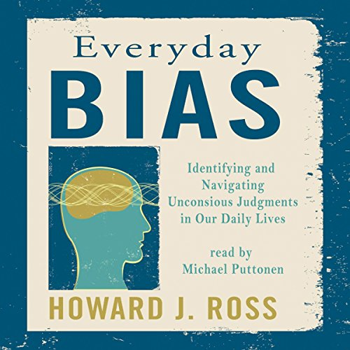 Everyday Bias: Identifying and Navigating Unconscious Judgments in Our Daily Lives (Whistling Vivaldi Audio Book compare prices)